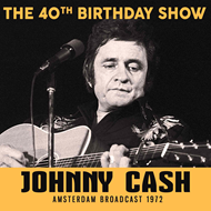 The 40th Birthday Show - Amsterdam Broadcast 1972 (CD)