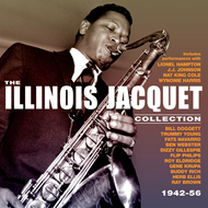 The Illinois Jacquet Collection 1942-56 (2CD)