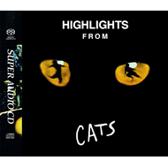 Highlights From Cats (1981 O.L.C.) (Original Soundtrack) (SACD)