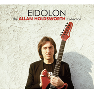 Eidolon - The Allan Holdsworth Collection (2CD)