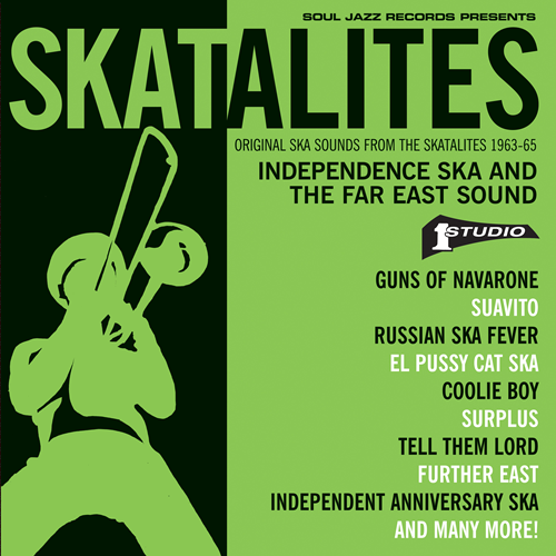 Skatalites: Independence Ska And The Far East Sound (CD)