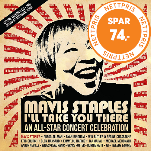 Mavis Staples - I'll Take You There: An All-Star Concert Celebration Deluxe Edition (2CD + DVD)
