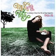 Milk Of The Tree: An Anthology Of Female Vocal Folk And Singer-Songwri (3CD)