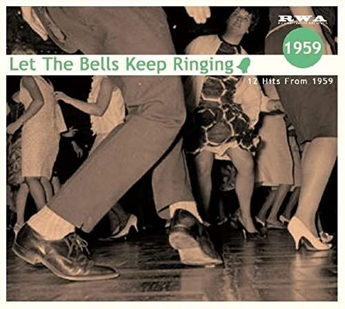Let The Bells Keep Ringing 1959 (CD)