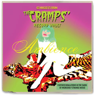 Ambience: 63 Nuggets From The Cramps' Record Vault (2CD)