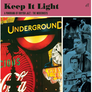 Keep It Light: A Panorama Of British Jazz - The Modernists (3CD)