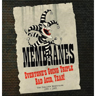 Everyone's Going Triple Bad Acid, Yeah!: The Complete Membranes 1980-1993 (5CD)