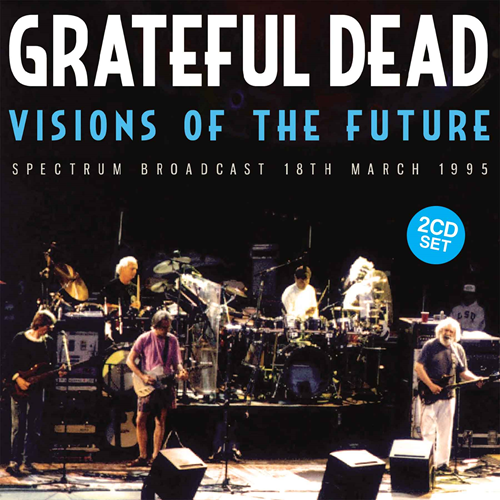 Visions Of The Future - Spectrum Broadcast 18th March 1995 (2CD)