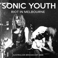 Riot In Melbourne - Australian Broadcast 1989 (CD)