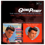 The Many Sides Of Gene Pitney / Only Love Can Break A Heart (CD)