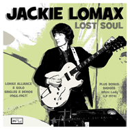 Lost Soul - Lomax Alliance & Solo Singles & Demos 1966-1967 + Bonus 1974 Lp (2CD)