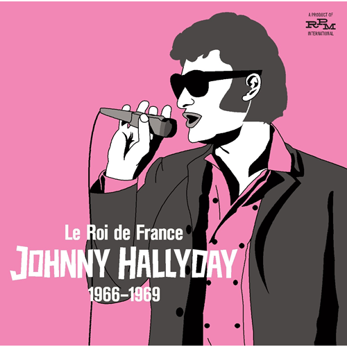 Le Roi De France - Johnny Hallyday 1966-1969 (CD)
