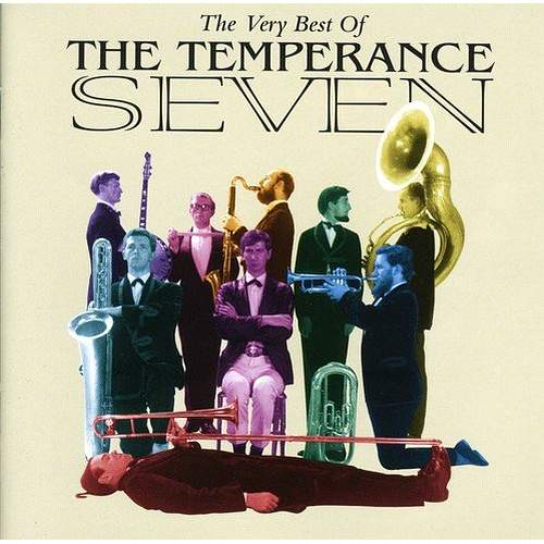 The Very Best Of The Temperance Seven (CD)
