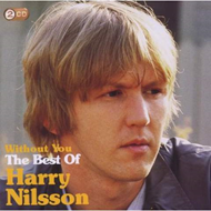 Without You: The Best Of Harry Nilsson (2CD)