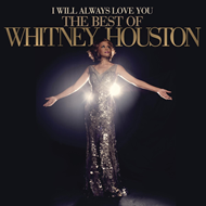 I Will Always Love You: The Best Of Whitney Houston (CD)