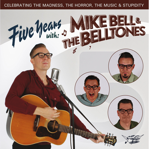 Five Years With: Mike Bell & The Belltones (CD)