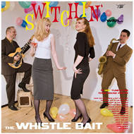 Switchin' With The Whistle Bait (CD)