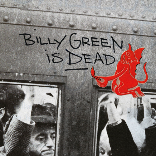 Billy Green Is Dead (CD)
