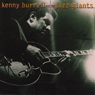 Kenny Burrell & The Jazz Giants (CD)