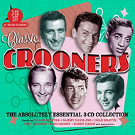 Classic Crooners - The Absolutely Essential Collection (3CD)