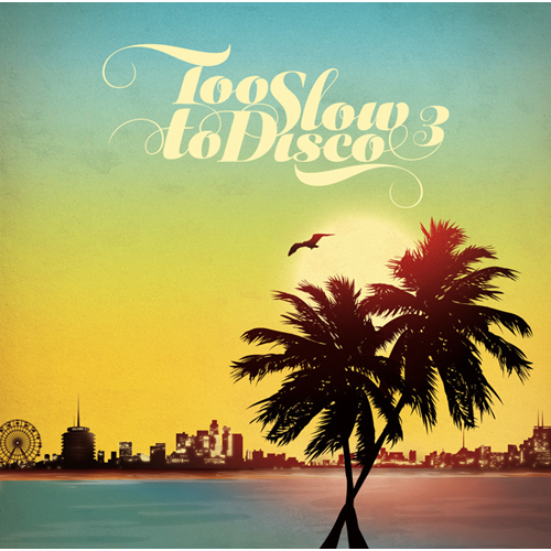 Too Slow For Disco 3 (CD)