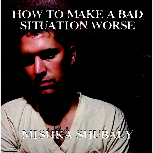 How To Make A Bad Situation Worse (CD)