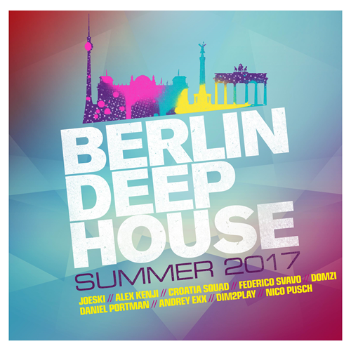 Berlin Deep House - Summer 2017 (2CD)