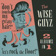 Don't Touch My Greasy Hair / Let's Rock (CD)