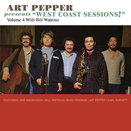 "Art Pepper Presents ""West Coast Sessions!"" Volume 4: Bill Watrous (CD)"