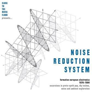 Noise Reduction System: Formative European Electronica 1974-1984 (4CD)
