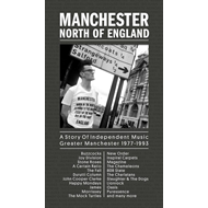 Manchester: North Of England - A Story Of Independent Music Greater Manchester 1977-1993 (7CD)
