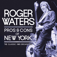 Pros & Cons Of New York - The Classic 1985 Broadcast (2CD)