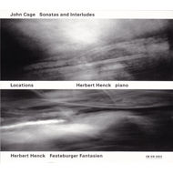Cage: Sonatas And Interludes, Henck: Festeburger Fantasien (2CD)