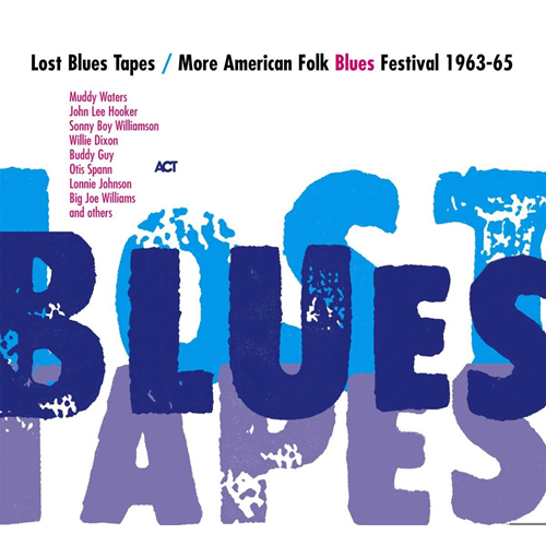 Lost Blues Tapes/More American Folk Blues Festival 1963-65 (2CD)