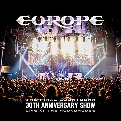 The Final Countdown 30th Anniversary Show - Live At The Roundhouse (2CD + Blu-ray)