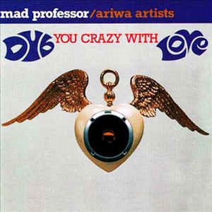 Dub You Crazy With Love (CD)