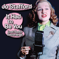 It Had To Be You - Lost Radio Recordings (CD)