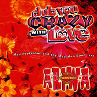 Dub You Crazy With Love Pt. 2 (CD)