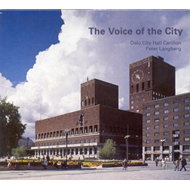 Oslo City Hall Carillon - The Voice Of The City (CD)
