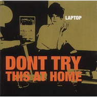 Don't Try This At Home (CD)