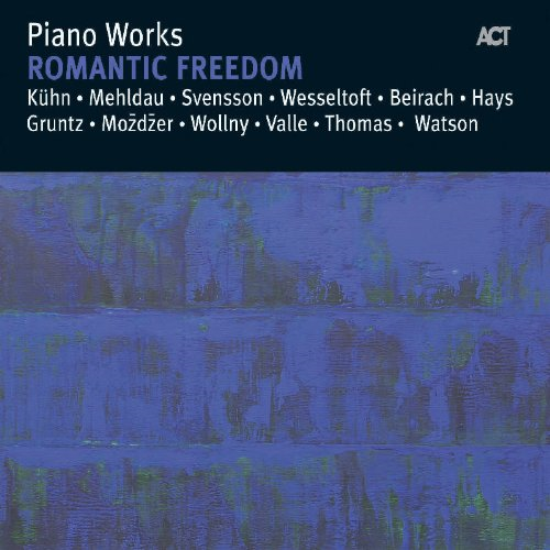 Piano Works - Romantic Freedom (CD)