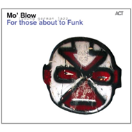 For Those About To Funk (CD)