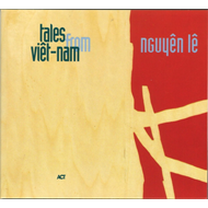 Tales From Viêt-Nam (CD)