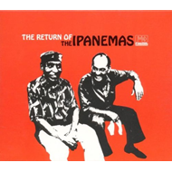 The Return Os Ipanemas (CD)