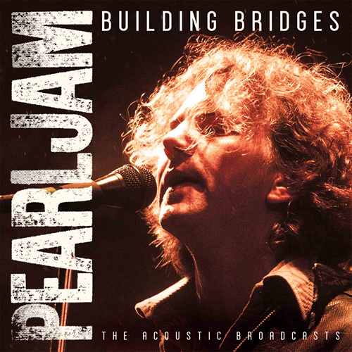 Building Bridges - The Acoustic Broadcasts (CD)