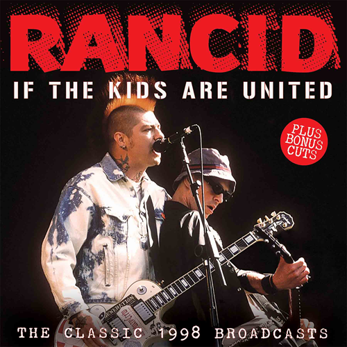 If The Kids Are United - The Classic 1998 Broadcasts (CD)