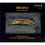 Ghosts: Violin Music By Hvoslef, Nordheim And Haugland (CD)