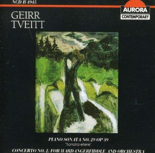 Tveitt: Piano Sonata No. 29 & Concerto No. 2 For Hardanger Fiddle (CD)