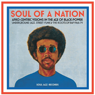 Soul Of A Nation: Afro-Centric Visions In The Age Of Black Power - Underground Jazz, Street Funk & T (CD)