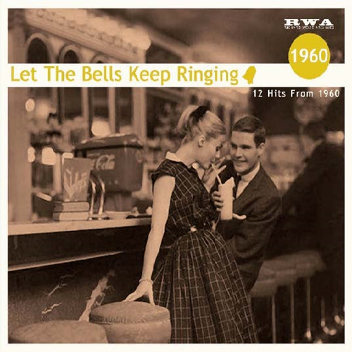 Let The Bells Keep Ringing 1960 (CD)